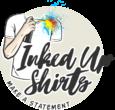 Inked Up Shirts